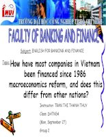 thuyết trình : How have most companies in Vietnam been financed since 1986 macroeconomics reform, and does this differ from other nations?