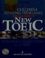 50 chủ điểm từ vựng Tiếng Anh dành cho người thi New TOEIC