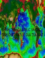 Bài giảng Địa chất biển đại cương: Phần 1  Hình thái, cấu trúc và các tính chất vật lý của Trái Đất