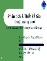 Bài giảng Phân tích và Thiết kế giải thuật nâng cao: Phần 1  PGS.TS. Trần Cao Đệ