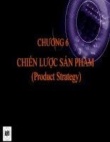 SLIDE CHƯƠNG 6 CHIẾN LƯỢC SẢN PHẨM (Product Strategy)