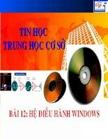Bài 12-Hệ điều hành Windows