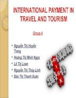 Báo cáo bài tập lớn môn học bằng tiếng Anh : INTERNATIONAL PAYMENT IN TRAVEL AND TOURISM
