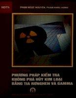 Giáo trình Phương pháp kiểm tra không phá hủy kim loại bằng tia Rơnghen và Gamma