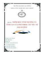 ĐỀ tài 10   TRÌNH bày TÍNH TRƯƠNG và TÍNH TAN của POLYMER  các yếu tố ẢNH HƯỞNG
