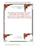 ĐỔI MỚI PHƯƠNG PHÁP DẠY HỌC  PHÂN MÔN THỦ CÔNG  LỚP 3  GIÁO ÁN TỪ TUẦN 28 ĐẾN TUẦN 32  THEO CHUẨN KIẾN THỨC KĨ NĂNG.