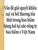 Vấn đề giải quyết khiếu nại và bồi thường tổn thất trong bảo hiểm hàng hải tại các công ty bảo hiểm ở Việt Nam