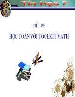 Tiết 49 Học toán với Toolkit Math