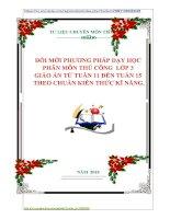 ĐỔI MỚI PHƯƠNG PHÁP DẠY HỌC  PHÂN MÔN THỦ CÔNG  LỚP 3  GIÁO ÁN TỪ TUẦN 11 ĐẾN TUẦN 15  THEO CHUẨN KIẾN THỨC KĨ NĂNG.