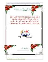 ĐỔI MỚI PHƯƠNG PHÁP DẠY HỌC  PHÂN MÔN THỦ CÔNG  LỚP 3  GIÁO ÁN TỪ TUẦN 1 ĐẾN TUẦN 5  THEO CHUẨN KIẾN THỨC KĨ NĂNG.