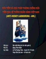 Tiểu luận môn Bảo mật thông tin cho nhà quản lý RỬA TiỀN VÀ Giải pháp phòng chống rửa  tiền qua hệ thống ngân hàng việt nam