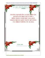 TUYỂN TẬP ĐỀ ÔN LUYỆN, ĐÁP ÁN  KHẢO SÁT HỌC KÌ II LỚP 4 MÔN TOÁN NĂM HỌC 20142015. THEO CHUẨN KIẾN THỨC KĨ NĂNG  VÀ THEO THÔNG TƯ 302014