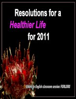 RESOLUTIONS FOR A HEALTHIER LIFE FOR 2011