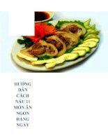 Hướng dẫn cách nấu 11 món ăn ngon hàng ngày