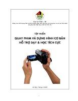 Tài liệu tập huấn Quay Camera và Dựng hình  phục vụ công tác Dạy và Học tích cực.