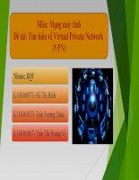 Thuyết trình môn mạng máy tính Tìm hiểu về Virtual Private Network (VPN)