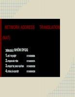 Thuyết trình môn mạng máy tính và bảo mật NETWORK ADDRESS TRANSLATION  (NAT)
