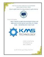 Thực trạng và một số giải pháp nâng cao hiệu quả tuyển dụng tại Công ty TNHH KMS  Technology Việt Nam  Chuyên đề tốt nghiệp TP.HCM  Trường Đại Học Kinh Tế