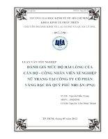 Đánh giá mức độ hài lòng của cán bộ, công nhân viên Xí nghiệp Nữ trang tại Công ty Cổ phần Vàng bạc đá quý Phú Nhuận (PNJ)