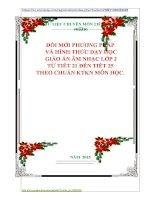 ĐỔI MỚI PHƯƠNG PHÁP  VÀ HÌNH THỨC DẠY HỌC   GIÁO ÁN ÂM NHẠC LỚP 2  TỪ TIẾT 21 ĐẾN TIẾT 25 THEO CHUẨN KTKN MÔN HỌC.