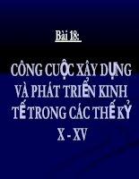 bai 18. cong cuoc xay dung va phat trien kinh te the ki X-XV