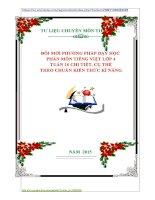 ĐỔI MỚI PHƯƠNG PHÁP DẠY HỌC  PHÂN MÔN TIẾNG VIỆT LỚP 4  TUẦN 16 CHI TIẾT, CỤ THỂ   THEO CHUẨN KIẾN THỨC KĨ NĂNG.