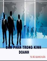 Bài giảng Đàm phán trong kinh doanh - TS. Bùi Quang Xuân