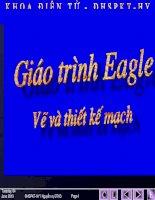 GIÁO TRÌNH- VẼ VÀ THIẾT KẾ MẠCH IN DUNG Eagle