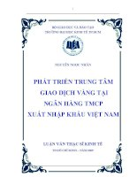 Phát triển trung tâm giao dịch vàng tại ngân hàng TMCP xuất nhập khẩu Việt Nam