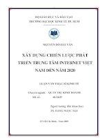 Xây dựng chiến lược phát triển trung tâm INTERNET Việt Nam đến năm 2020