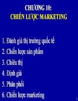 Bài giảng Quản trị kinh doanh quốc tế - Chương 10 Chiến lược marketing