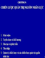 Bài giảng Quản trị kinh doanh quốc tế - Chương 9 Chiến lược quản trị nguồn nhân lực