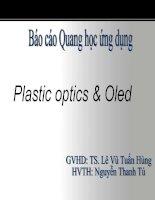 Báo cáo quang học ứng dụng - Plastic optics & Oled.