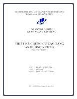 Đồ Án Tốt Nghiệp Kỹ Sư Xây Dựng Khóa 2007-2012 Thiết kế chung cư cao tầng An Dương Vương