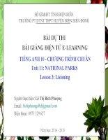 Slide english 10 unit 11 national parks _listening _Gv L.T.B Phuong