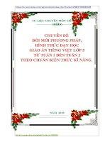CHUYÊN ĐỀ   ĐỔI MỚI PHƯƠNG PHÁP,  HÌNH THỨC DẠY HỌC  GIÁO ÁN TIẾNG VIỆT LỚP 5  TỪ TUẦN 1 ĐẾN TUẦN 2 THEO CHUẨN KIẾN THỨC KĨ NĂNG.