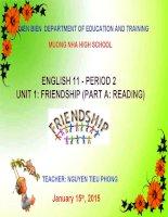 Slide english 11 unit 1 friendship _reading  _GV N.T Phong