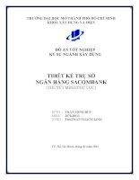 Đồ Án Tốt Nghiệp Kỹ Sư Xây Dựng Khóa 2007-2012 Thiết kế trụ sở ngân hàng Sacombank