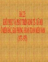 bài 23: KHÔI PHỤC VÀ PHÁT TRIỂN KINH TẾ XÃ HỘI,GIẢI PHÓNG HOÀN TOÀN MIỀN NAM (1973-1975)