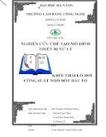 Đồ án NGHIÊN cứu CHẾ tạo mô HÌNH THIẾT bị xử lý KHÓI THẢI lò hơi CÔNG SUẤT NHỎ đốt dầu FO