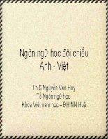 Bài giảng Ngôn ngữ học đối chiếu Anh - Việt - ThS. Nguyễn Văn Huy