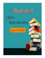 Bài giảng tiếng anh 10- Unit 13. Films and Cinema