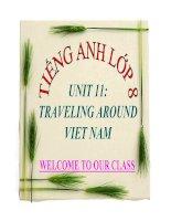 Bài giảng tiếng anh 8- Unit 11. Traveling Around Viet Nam