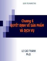 Bài giảng Quản trị Marketing Chương 6 - Lê Cao Thanh