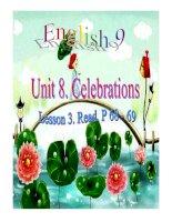 Bài giảng anh văn 9- Unit 8. Celebrations (Reading)