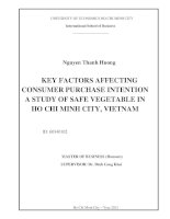 KEY FACTORS AFFECTING CONSUMER PURCHASE INTENTION A STUDY OF SAFE VEGETABLE IN HO CHI MINH CITY, VIETNAM