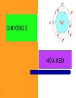 Bài giảng hóa lý chương 2  hóa keo