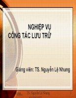 Bài giảng nghiệp vụ công tác lưu trữ   chương 4  thu thập, bổ sung tài liệu vào lưu trữ   TS  nguyễn lệ nhung