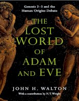 The Lost World of Adam and Eve Genesis 2-3 and the Human Origins Debate