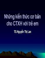 Bài giảng Những kiến thức cơ bản cho công tác xã hội với trẻ em - TS.Nguyễn Thị Lan